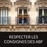 respecter les consignes des ABF