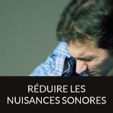 reduire les nuisances sonores