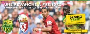 2 places à gagner pour Nantes - Lille